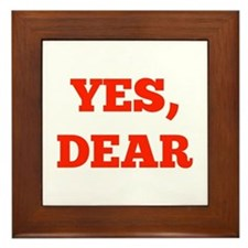 Yes, Dear Framed Tile