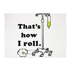 Thats how I roll 5'x7'Area Rug