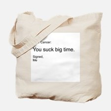 Cancer - You Suck Tote Bag