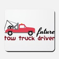 Future Tow Truck Driver Mousepad