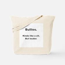 Bullies - Like a Zit Tote Bag