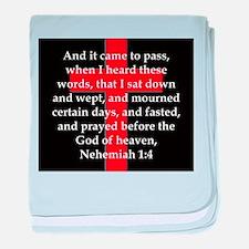 Nehemiah 1:4 baby blanket