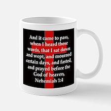 Nehemiah 1:4 Mug