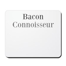 Bacon Connoisseur Mousepad