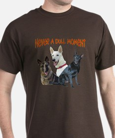 """Never a Dull Moment"" T-Shirt"
