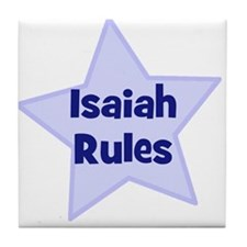 Isaiah Rules Tile Coaster