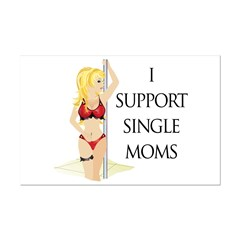 Support Single Moms Posters