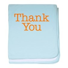 A simple thank you will do baby blanket
