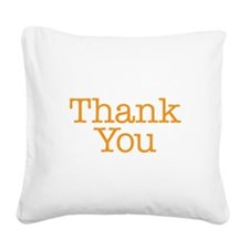 A simple thank you will do Square Canvas Pillow