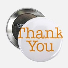 """A simple thank you will do 2.25"""" Button"""
