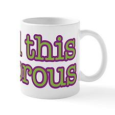 I find this humorous Mug