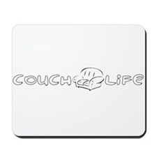 Couch Life (Black) Mousepad