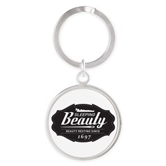 Sleeping Beauty Since 1697 Round Keychain