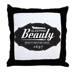 Sleeping Beauty Since 1697 Throw Pillow