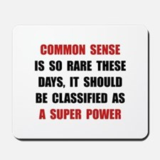 Common Sense Mousepad