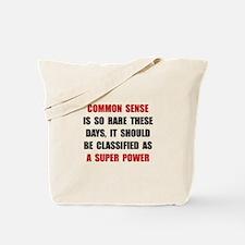 Common Sense Tote Bag