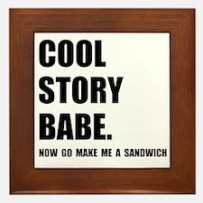 Cool Story Sandwich Framed Tile
