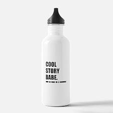 Cool Story Sandwich Water Bottle