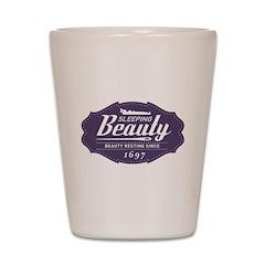 Sleeping Beauty Since 1697 Shot Glass