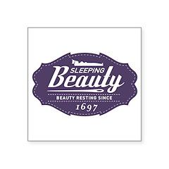 "Sleeping Beauty Since 1697 Square Sticker 3"" x 3"""