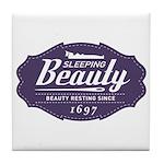 Sleeping Beauty Since 1697 Tile Coaster