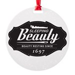 Sleeping Beauty Since 1697 Round Ornament