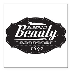 Sleeping Beauty Since 1697 Square Car Magnet 3