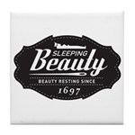 Sleeping Beauty Since 1697 Tile Coaster