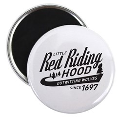 Little Red Riding Hood Since 1697 Magnet
