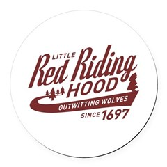 Little Red Riding Hood Since 1697 Round Car Magnet