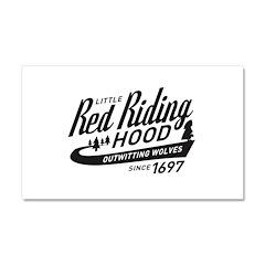 Little Red Riding Hood Since 1697 Car Magnet 20 x