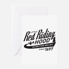Little Red Riding Hood Since 1697 Greeting Card
