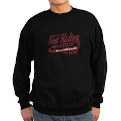 Little Red Riding Hood Since 1697 Sweatshirt (dark