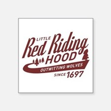 Little Red Riding Hood Since 1697 Square Sticker 3