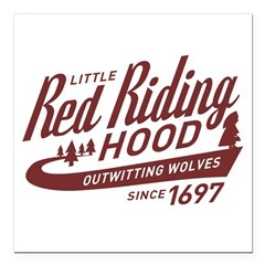 Little Red Riding Hood Since 1697 Square Car Magne