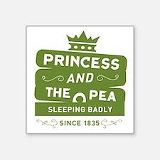 """Princess & the Pea Since 1835 Square Sticker 3"""" x"""