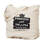 Princess & the Pea Since 1835 Tote Bag