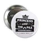Princess & the Pea Since 1835 2.25
