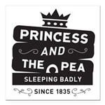 Princess & the Pea Since 1835 Square Car Magnet 3