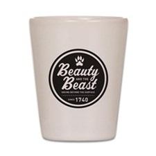 Beauty and the Beast Since 1740 Shot Glass