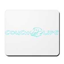 Couch Life (Turquoise) Mousepad