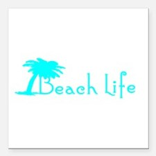 """Beach Life (Turquoise) Square Car Magnet 3"""" x 3"""""""