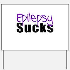 Epilepsy Sucks Yard Sign