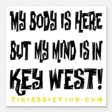 "IN KEY WEST - WHITE Square Car Magnet 3"" x 3"""