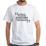White T-Shirt Quote - Eckhart Tolle