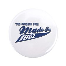 """Made in 1962 3.5"""" Button (100 pack)"""