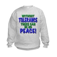 without tolerance no peace, t shirts, gifts Sweats