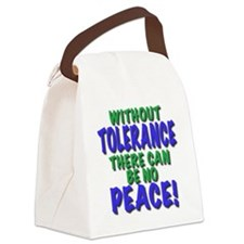 without tolerance no peace, t shirts, gifts Canvas