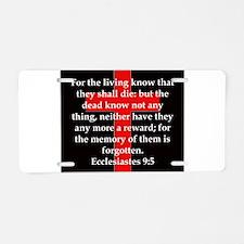 Ecclesiastes 9-5 Aluminum License Plate