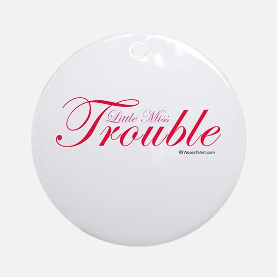 Little Miss Trouble Ornament (Round)